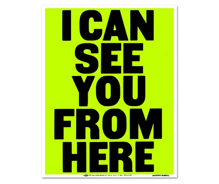 Anthony Burrill: I Can See You From Here